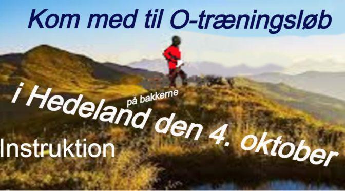 O-Træning i Hedeland den 4. oktober   INSTRUKTION